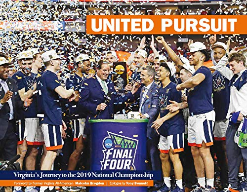 United Pursuit - Virginias Journey to the 2019 National Championship