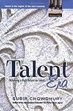 The Talent Era, Subir Chowdhury, 0130410403