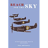 Reach for the Sky: Story of Douglas Bader, D.S.O, D.F.C. (CASSELL MILITARY PAPERBACKS)
