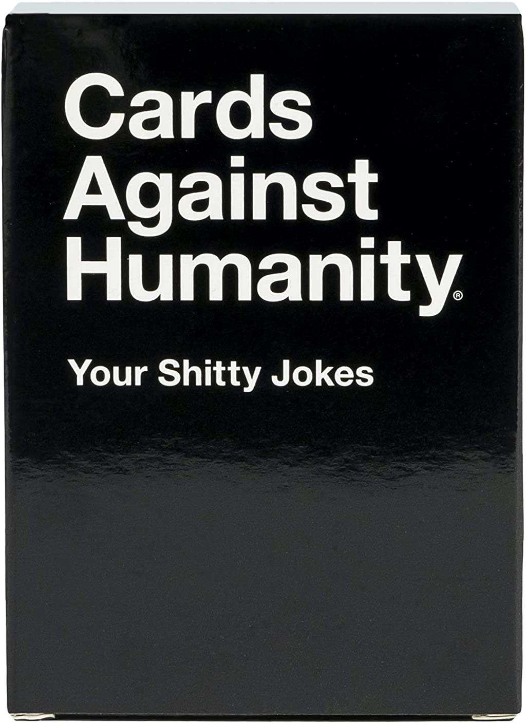 Cards Against Humanity: Your Shitty Jokes