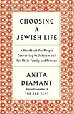 img - for Choosing a Jewish Life, Revised and Updated: A Handbook for People Converting to Judaism and for Their Family and Friends book / textbook / text book