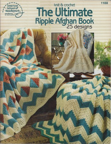 (The ultimate ripple afghan book: 25 designs to knit & crochet)