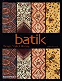 img - for Batik: Design, Style, & History book / textbook / text book