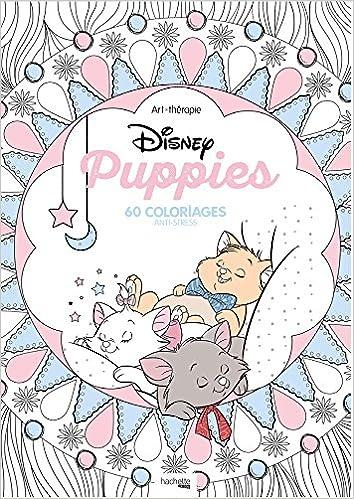 disney puppies 60 coloriages anti stress amazoncouk mademoiselle eve 9782012904118 books - Coloriage De Disney