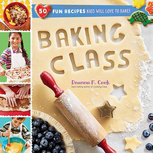 Baking Class: 50 Fun Recipes Kids Will Love to Bake! Spiral-bound best cookbooks for kids