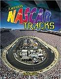Famous NASCAR Tracks, Jim Gigliotti, 077873188X