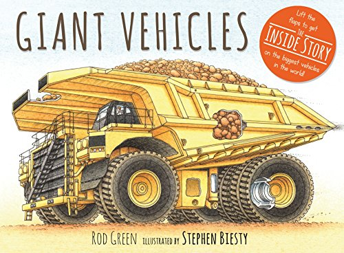 Giant Vehicles (Inside Vehicles) por Rod Green,Stephen Biesty