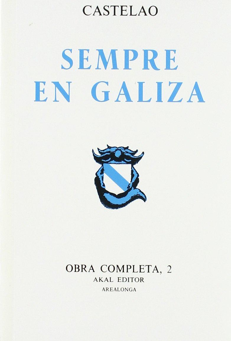 Obra Completa II (Arealonga) (Gallego) Tapa blanda – 4 nov 1985 Alfonso Rodríguez Castelao Ediciones Akal 847339156X LINGÜISTICA