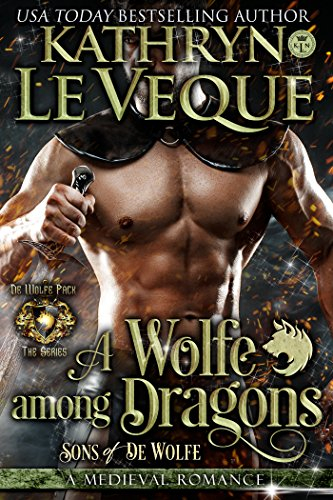 A Wolfe Among Dragons: Sons of de Wolfe (de Wolfe Pack Book 12)