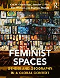 #9: Feminist Spaces: Gender and Geography in a Global Context