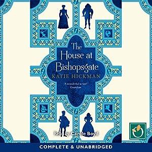 The House at Bishopsgate Audiobook