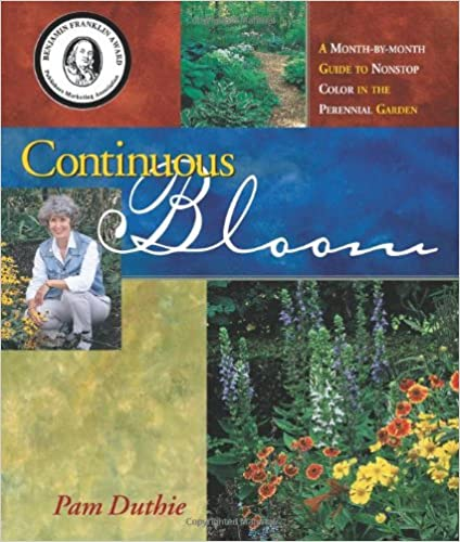 ?READ? Continuous Bloom: A Month-by-Month Guide To Nonstop Color In The Perennial Garden. sector Northern escribir refer oeste