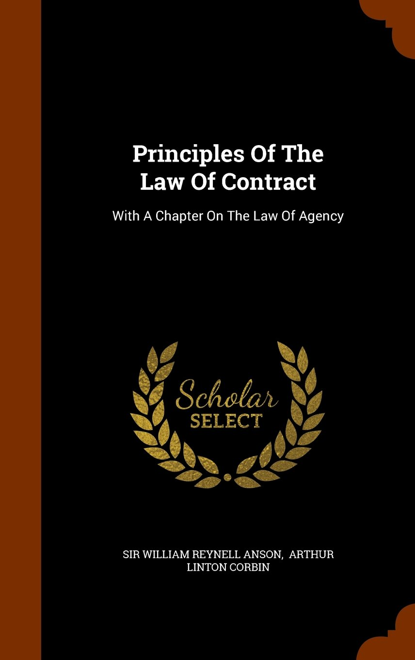 Principles Of The Law Of Contract: With A Chapter On The Law Of Agency PDF