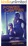 Power Lawyer: A Legal Thriller