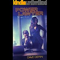 Power Lawyer: A Legal Thriller