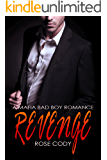 Revenge : A Bad Boy Mafia Romance (English Edition)