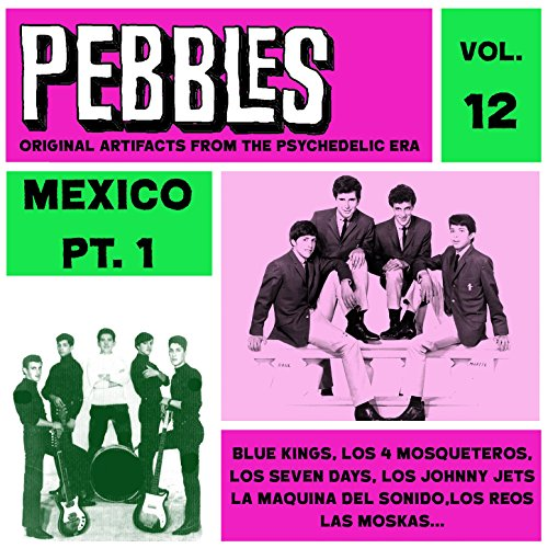 Stream or buy for $16.99 · Pebbles Vol. 12, Mexico Pt. 1,.