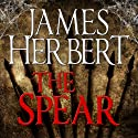 The Spear Audiobook by James Herbert Narrated by Sean Barrett