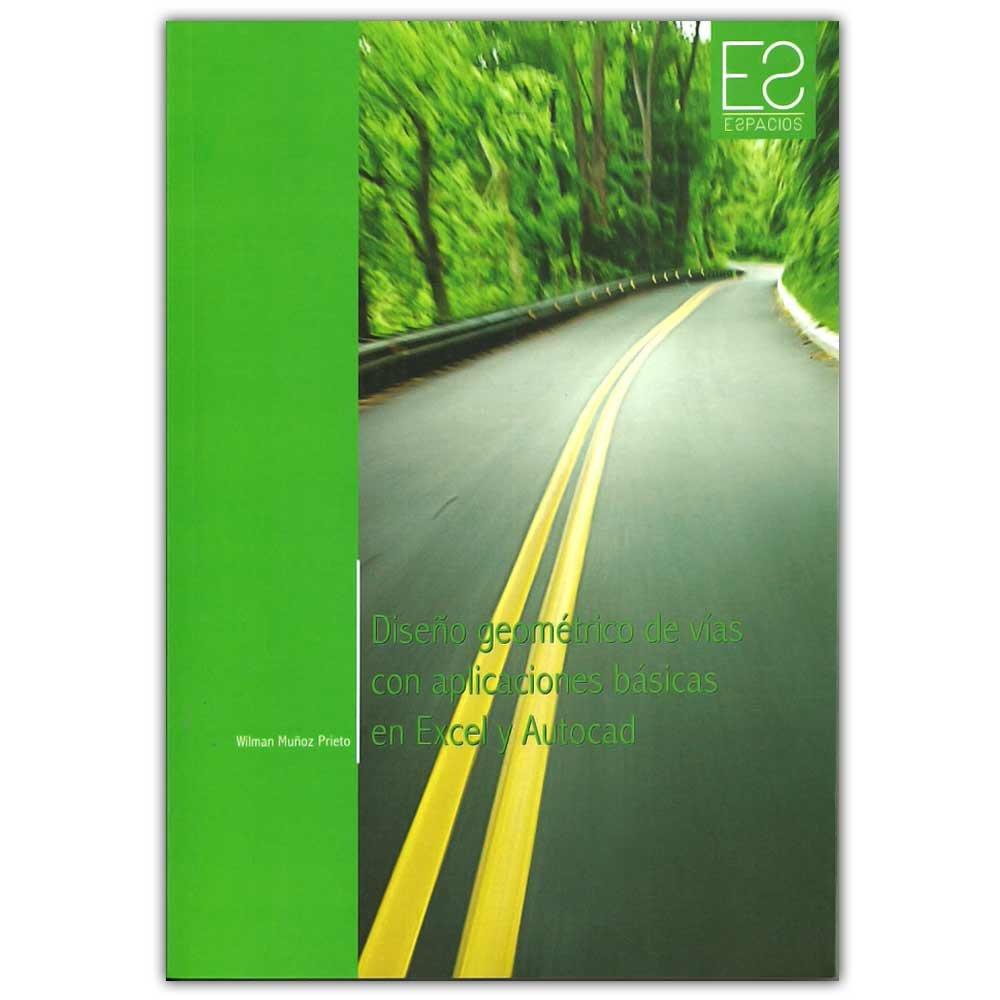 Download Diseño geométrico de vías con aplicaciones básicas en excel y Autocad pdf epub