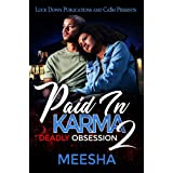 Paid in Karma 2: Deadly Obsession