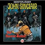 Die Horror-Reiter (John Sinclair 10) | Jason Dark