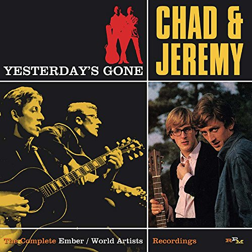 Chad & Jeremy - Yesterday\'s Gone: Complete Ember & World Artists (United Kingdom - Import, 2PC)