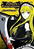 Princess Resurrection 03