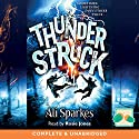 Thunderstruck Audiobook by Ali Sparkes Narrated by Rosie Jones