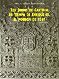 img - for Los jud  os de Castilla en tiempo de Enrique III: el pogrom de 1391 (Estudios de Historia Medieval) book / textbook / text book