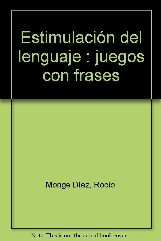 Estimulación Del Lenguaje Juegos Con Frases Rocío Monge