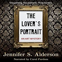 The Lover's Portrait: An Art Mystery: The Adventures of Zelda Richardson, Volume 2 Audiobook by Jennifer S. Alderson Narrated by Carol Purdom
