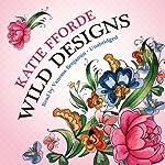 Wild Designs | Katie Fforde