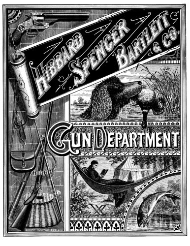 Hibbard Spencer Bartlett & Co Gun Department: 1884 Sporting Goods Catalog Featuring Colt, Winchester, Smith and Wesson, Fishing, Hunting, Trapshooting and More