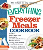 The Everything Freezer Meals Cookbook, Anderson Candace and Nicole Cormier, 1440506124