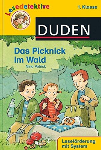 Das Picknick im Wald (1. Klasse) (DUDEN Lesedetektive 1. Klasse)
