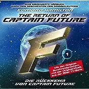 Die Rückkehr von Captain Future (Captain Future: The Return of Captain Future 1) | Edmond Hamilton