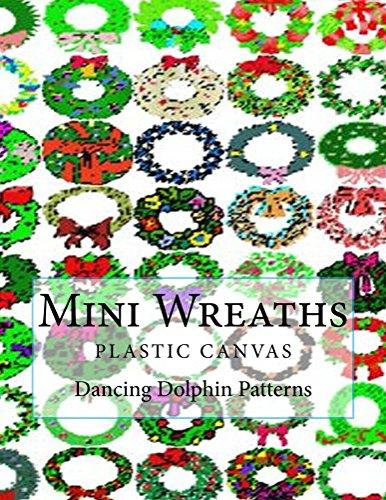 (Mini Wreaths: in Plastic Canvas)