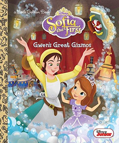Gwen's Great Gizmos (Disney Junior: Sofia the First) (Little Golden Book) ()
