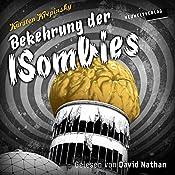 Bekehrung der ISombies: Hauchs hundertste Heldentat (Die ISombies 3) | Karsten Krepinsky
