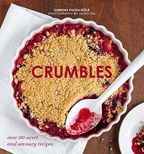 Crumbles: Over 30 Sweet & Savoury ()