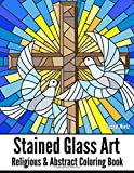 STAINED GLASS ART Religious & Abstract Coloring