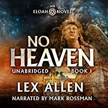 Eloah: No Heaven Audiobook by Lex Allen Narrated by Mark Rossman