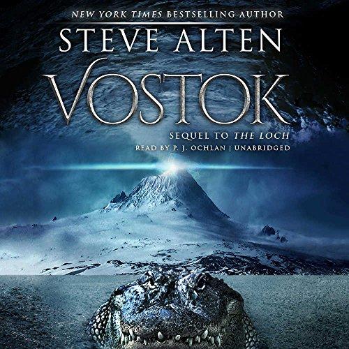 Vostok (Loch series, Book 2)(prequel to ''Meg: Nightstalkers'')