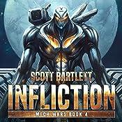 Infliction: Mech Wars, Book 4 | Scott Bartlett