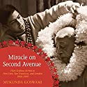 Miracle on Second Avenue: Hare Krishna Arrives in New York, San Francisco, and London 1966-1969 Audiobook by Mukunda Goswami Narrated by Mukunda Goswami