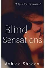 Blind Sensations: A Sensual Billionaire Romance (Submission Book 1) Kindle Edition