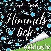 Himmelstiefe (Zauber der Elemente 1) | Daphne Unruh
