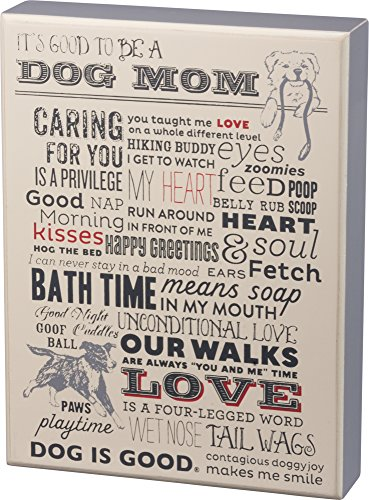 Death Wood Sign - Primitives by Kathy Box Sign, It's Good to Be A Dog Mom