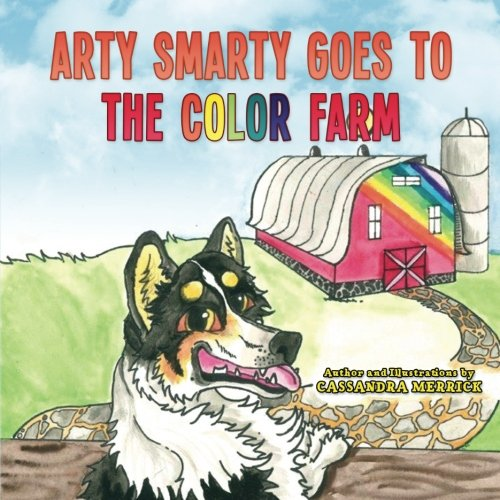 (Arty Smarty Goes to the Color Farm )