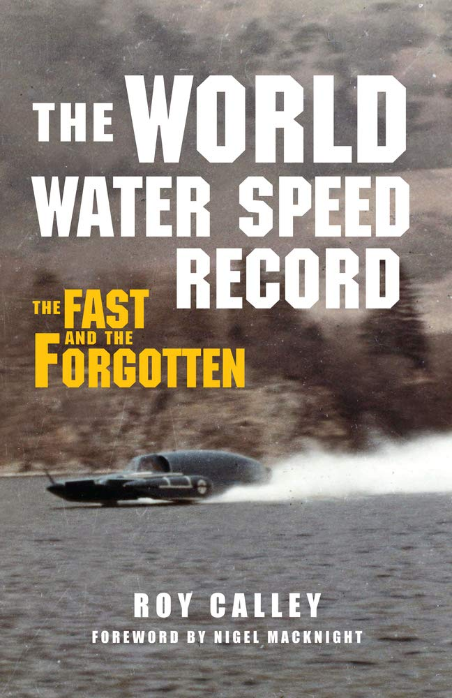 Download The World Water Speed Record: The Fast and The Forgotten pdf epub